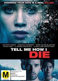 Tell Me How I Die on DVD