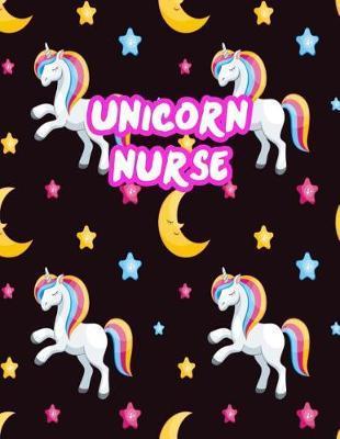 Unicorn Nurse by Amiya Erickson