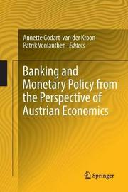 Banking and Monetary Policy from the Perspective of Austrian Economics image