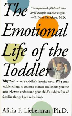 Emotional Life of the Toddler by Alicia F. Lieberman image