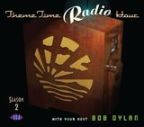 Theme Time Radio Hour 2 (Bob Dylan) (2CD) by Various Artists
