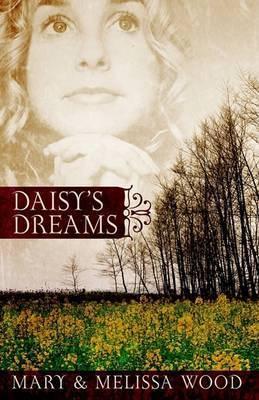 Daisy's Dreams by Mary Wood