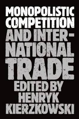 Monopolistic Competition and International Trade image