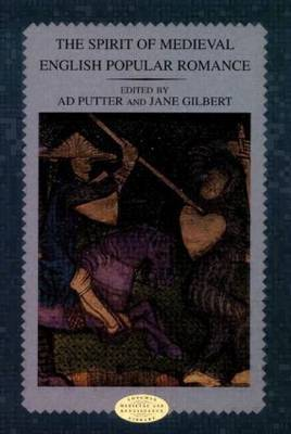 The Spirit of Medieval English Popular Romance by Ad Putter image