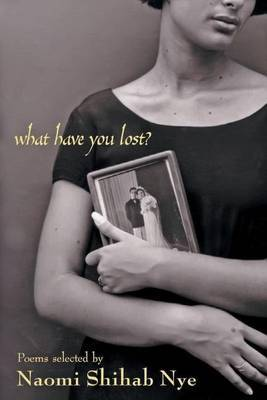 What Have You Lost? by Naomi Shihab Nye image
