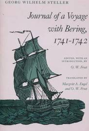 Journal of a Voyage with Bering, 1741-1742 by Georg Wilhelm Steller