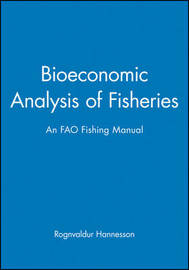 Bioeconomic Analysis of Fisheries by Rognvaldur Hannesson image