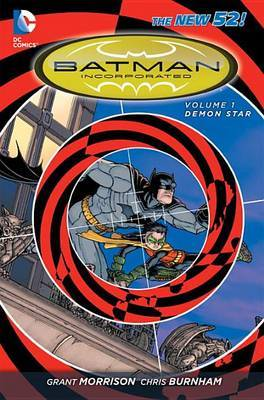 Batman Incorporated: Volume 1 by Grant Morrison