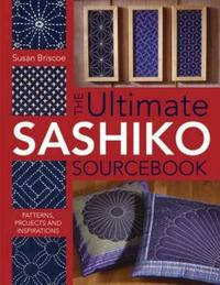 Ultimate Sashiko Sourcebook by Susan Briscoe image