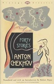 Forty Stories by Anton Pavlovich Chekhov image