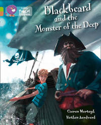 Blackbeard and the Monster of the Deep by Ciaran Murtagh