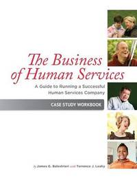 The Business of Human Services by James G Balestrieri