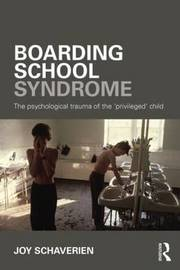 Boarding School Syndrome by Joy Schaverien