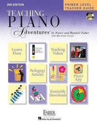 Teaching Piano Adventures by Nancy Faber