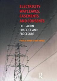 Electricity Wayleaves, Easements and Consents by Gary O'Brien