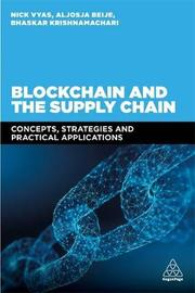 Blockchain and the Supply Chain by Nick Vyas
