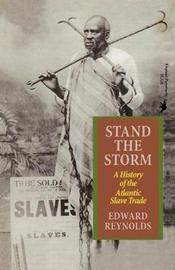 Stand the Storm by Edward Reynolds