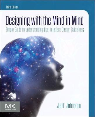 Designing with the Mind in Mind by Jeff Johnson