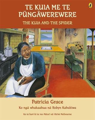 Te Kuia me te Pungawerewere by Patricia Grace