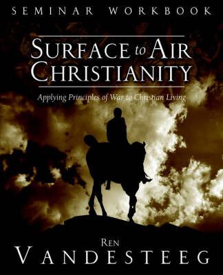 Surface to Air Christianity Seminar Workbook by Ren Vandesteeg image
