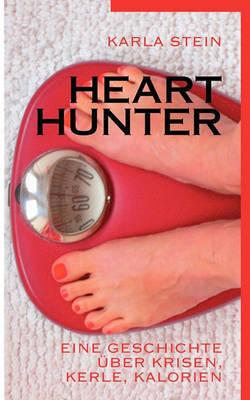 Hearthunter by Karla Stein