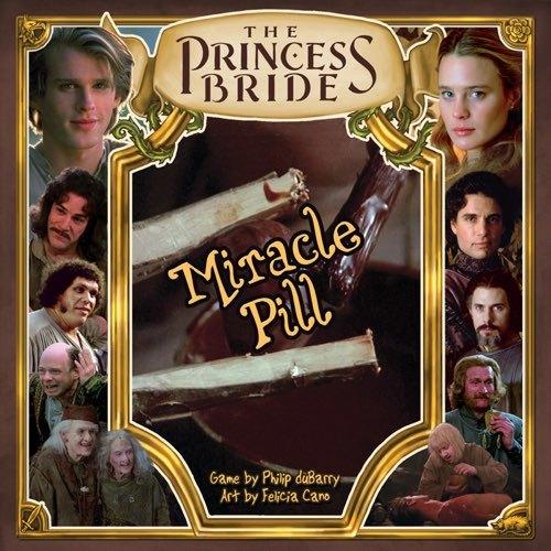 Princess Bride: Miracle Pill