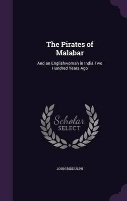 The Pirates of Malabar by John Biddulph image