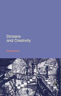 Dickens and Creativity by Barbara Hardy image