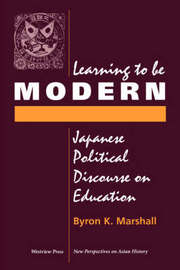 Learning To Be Modern by Byron K. Marshall