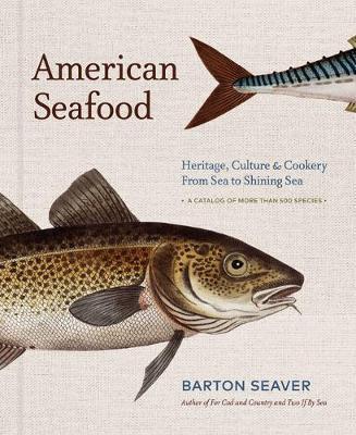 American Seafood by Barton Seaver image