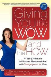 Giving You the Wow and the How by Sharmen Lane image