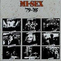 1979-'85 by Mi-Sex