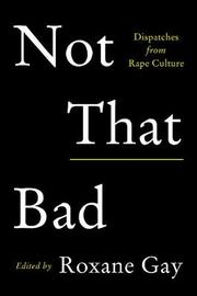 Not That Bad by Roxane Gay image