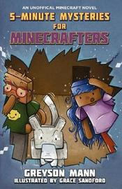 5-Minute Mysteries for Minecrafters by Mann,Greyson