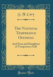 The National Temperance Offering by S F Cary image