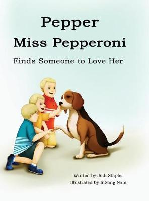 Pepper Miss Pepperoni Finds Someone to Love by Jodi Stapler image
