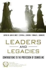 Leaders and Legacies by John West