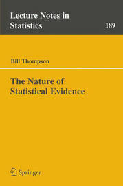 The Nature of Statistical Evidence by Bill Thompson