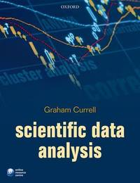 Scientific Data Analysis by Graham Currell