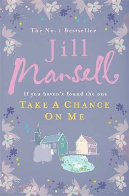 Take a Chance on Me by Jill Mansell image