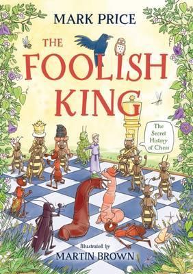 FOOLISH KING by Mark Price