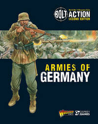 Bolt Action: Armies of Germany 2nd Edition by Warlord Games