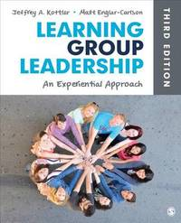 Learning Group Leadership by Jeffrey A Kottler