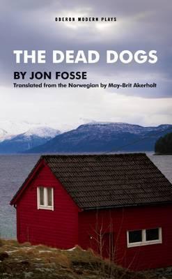 The Dead Dogs by Jon Fosse image