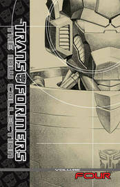 Transformers The Idw Collection Volume 4 by Simon Furman