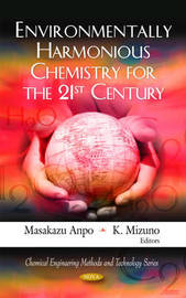 Environmentally Harmonious Chemistry for the 21st Century image
