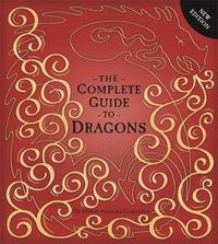 The Complete Guide To Dragons by Amanda Wood