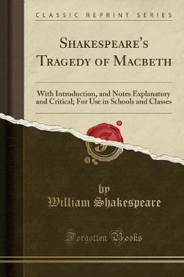 Shakespeare's Tragedy of Macbeth by William Shakespeare