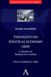 Thoughts on Political Economy (1820) by Daniel Raymond