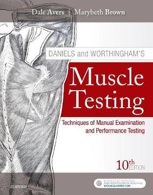 Daniels and Worthingham's Muscle Testing by Dale Avers image